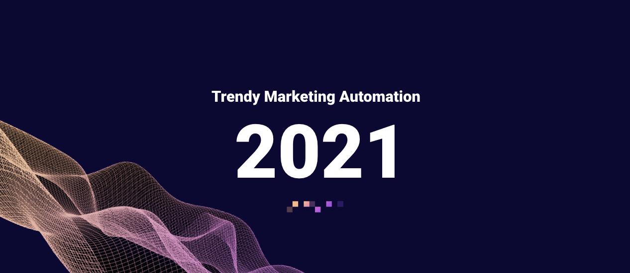 vecton trendy marketing automation 2021